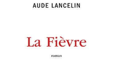 N° 114-Aude-Lancelin-la-fièvre-©-Editions-Les-Liens-qui-libèrent