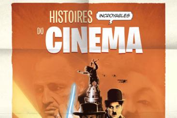 Histoires incroyables du cinéma1 © Ed.Petit à petit