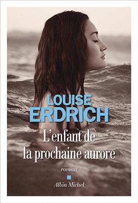 119  L ENFANT PROCHAINE AURORE © Editions Albin Michel